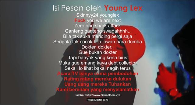 pesan young lex untuk penonton