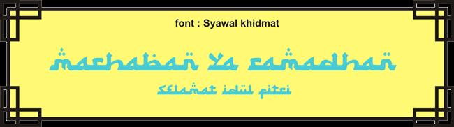 font ramadhan dan font idul fitri (lebaran)